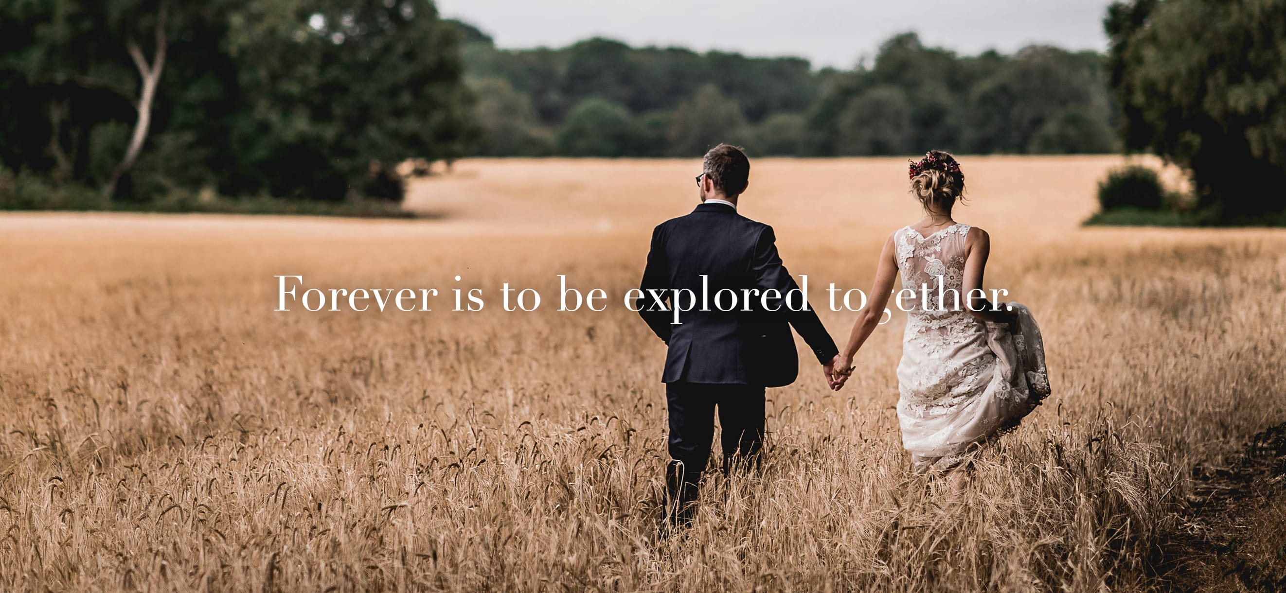 Forever is to be explored together.